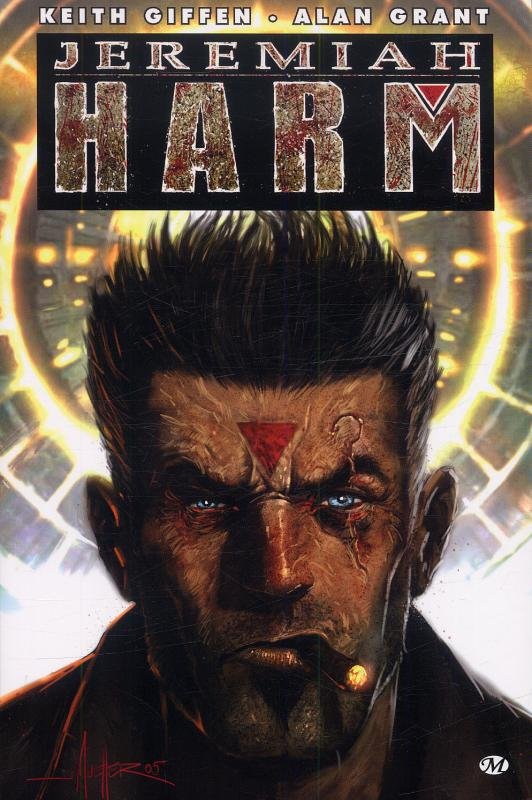 Jeremiah Harm, comics chez Milady Graphics de Leib, Grant, Giffen, Albuquerque, Lyra, Imaginary friends studio, Mueller