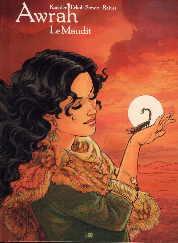 Awrah T2 : Le maudit (0), bd chez Daniel Maghen de Simon, Erkol, Koehler, Raives
