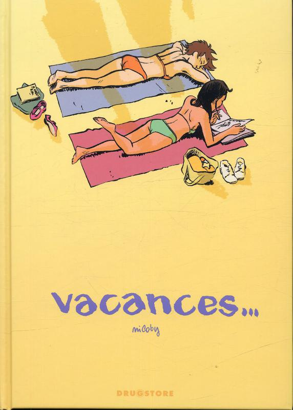Vacances..., bd chez Drugstore de Nicoby
