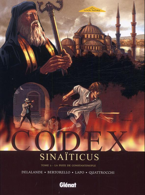 Codex sinaïticus T2 : La Piste de Constantinople (0), bd chez Glénat de Delalande, Bertorello, Quattrocchi, Lapo, Quaresma