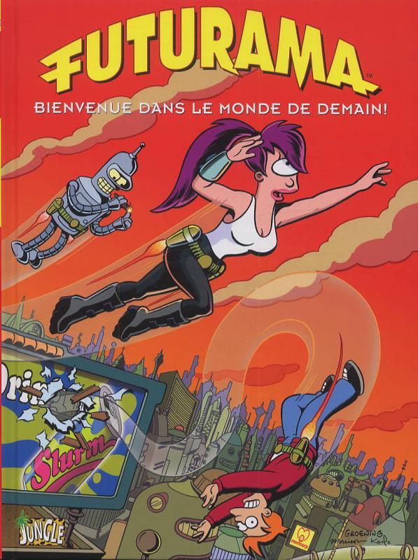 Futurama T1 : Bienvenue dans le monde de demain ! (0), comics chez Jungle de Groening, Morrison, Rogers, Lloyd, King, Colorbot 3000, Kane