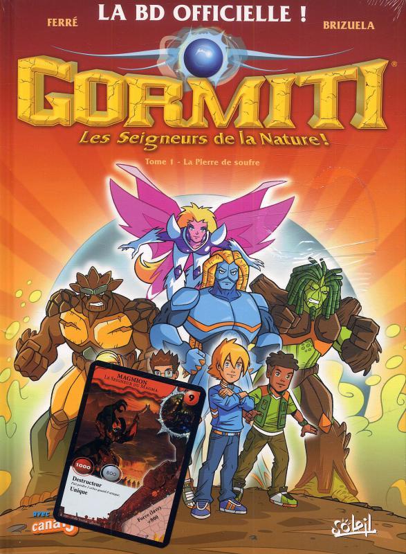 Gormiti T1 : La pierre de souffre (0), bd chez Soleil de Ferré, Brizuela
