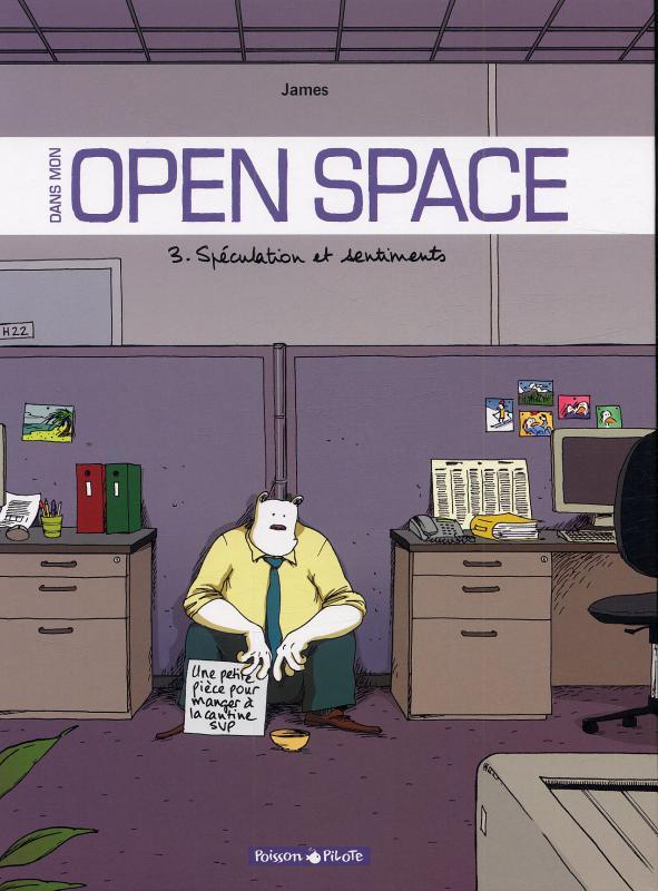 Dans mon open space T3 : Spéculation et sentiments (0), bd chez Dargaud de James, Larcenet