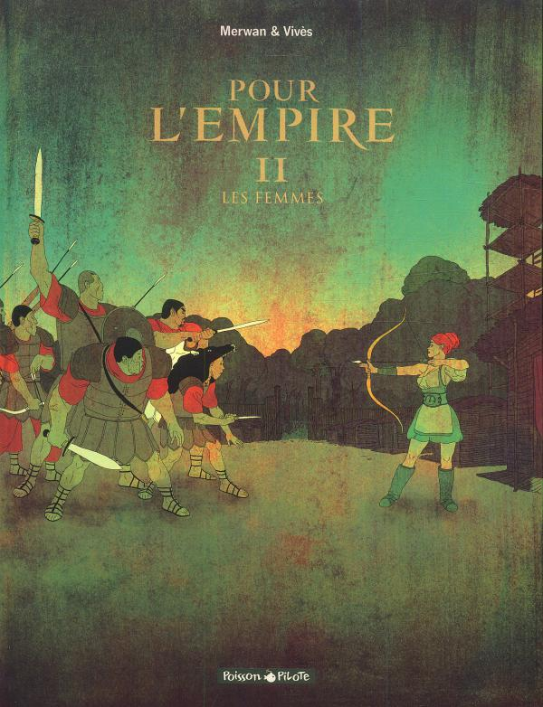 Pour l'empire T2 : Les femmes (0), bd chez Dargaud de Vivès, Merwan, Desmazières