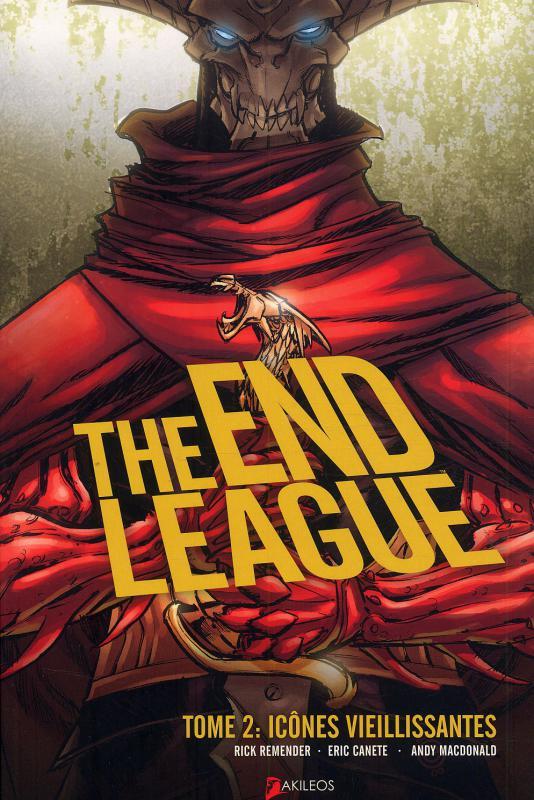 The end League T2 : Icônes vieillissantes (0), comics chez Akileos de Remender, Canete, Macdonald, Wilson
