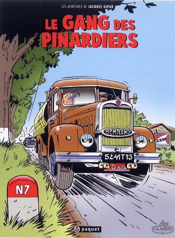 Une aventure de Jacques Gipar T1 : Le gang des pinardiers (0), bd chez Paquet de Dubois, Delvaux