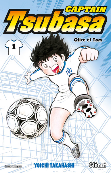 Captain Tsubasa T1, manga chez Glénat de Takahashi