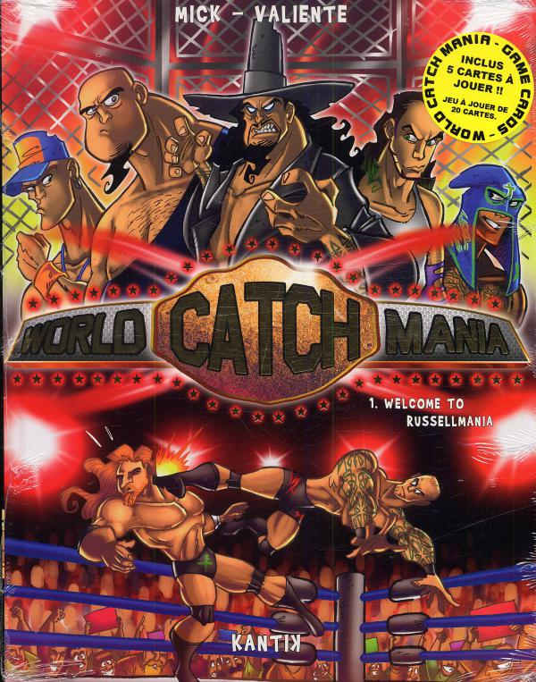 World Catch Mania T1 : Welcome to Russellmania (0), bd chez Kantik de Mick, Valiente