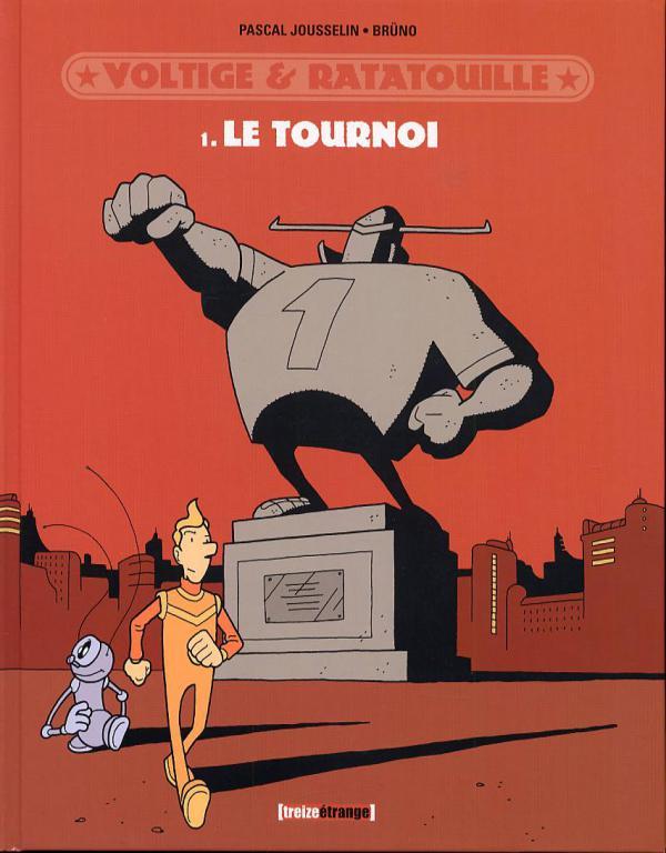 Voltige et Ratatouille T1 : Le tournoi (0), bd chez Milan de Jousselin, Brüno, Croix