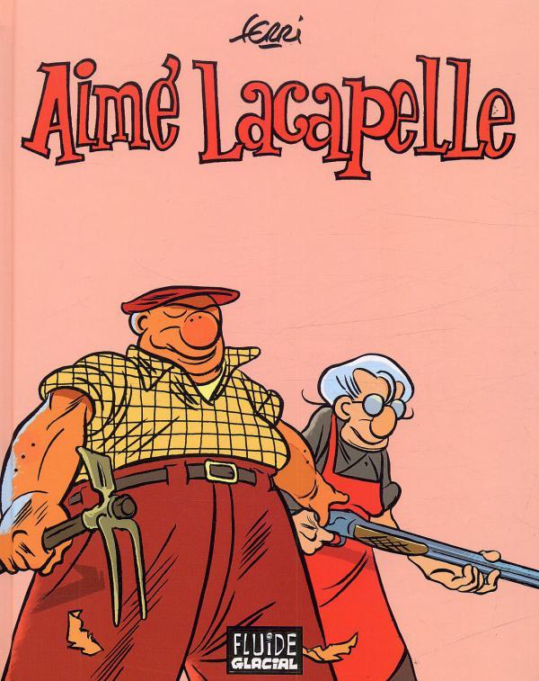 Aimé Lacapelle, bd chez Fluide Glacial de Ferri