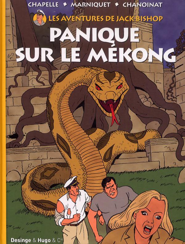 Les aventures de Jack Bishop T2 : Panique sur le Mékong (0), bd chez Desinge&Hugo&Cie de Chapelle, Chanoinat, Marniquet
