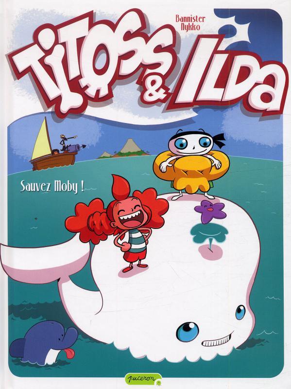 Titoss et Ilda T3 : Sauvez Moby ! (0), bd chez Dupuis de Nykko, Bannister, Grimaldi