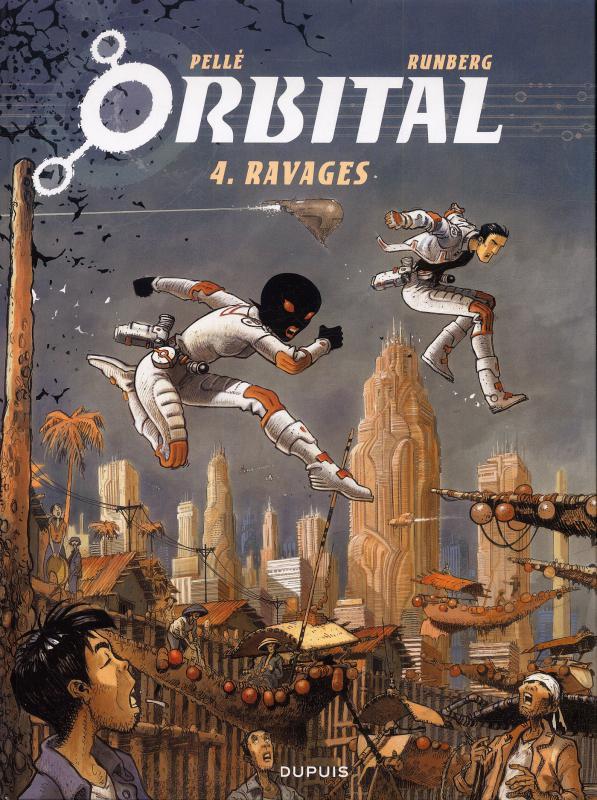 Orbital – cycle 2, T4 : Ravages (0), bd chez Dupuis de Runberg, Pellé