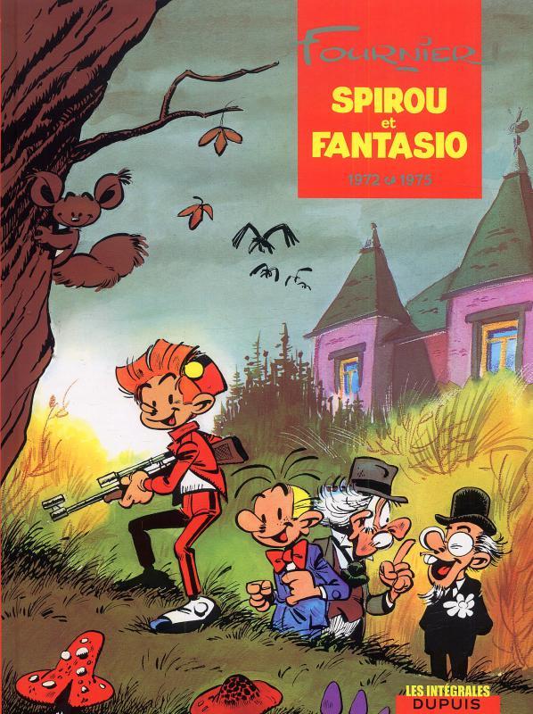 Spirou et Fantasio T10 : 1972-1975 (0), bd chez Dupuis de Fournier