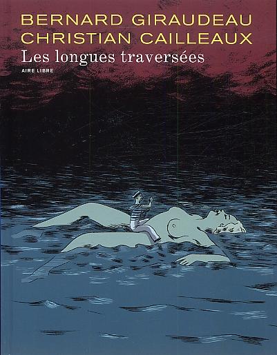 Les longues traversées, bd chez Dupuis de Giraudeau, Cailleaux