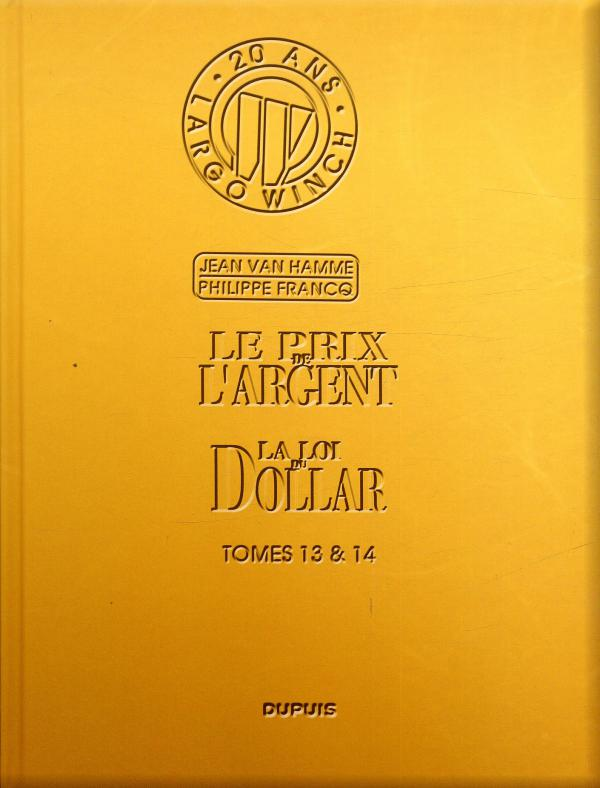 Largo Winch T7 : Tomes 13 & 14 (0), bd chez Dupuis de Van Hamme, Francq, Alluard