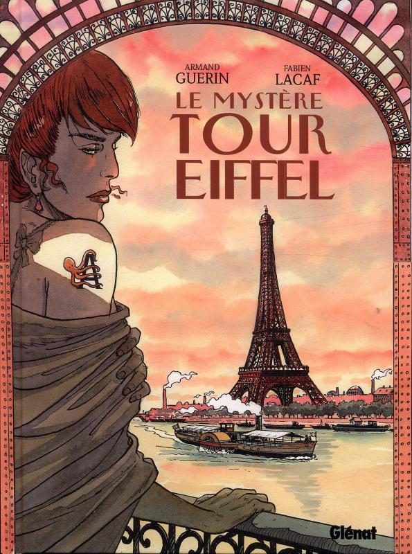 Le mystère Tour Eiffel, bd chez Glénat de Guérin, Lacaf