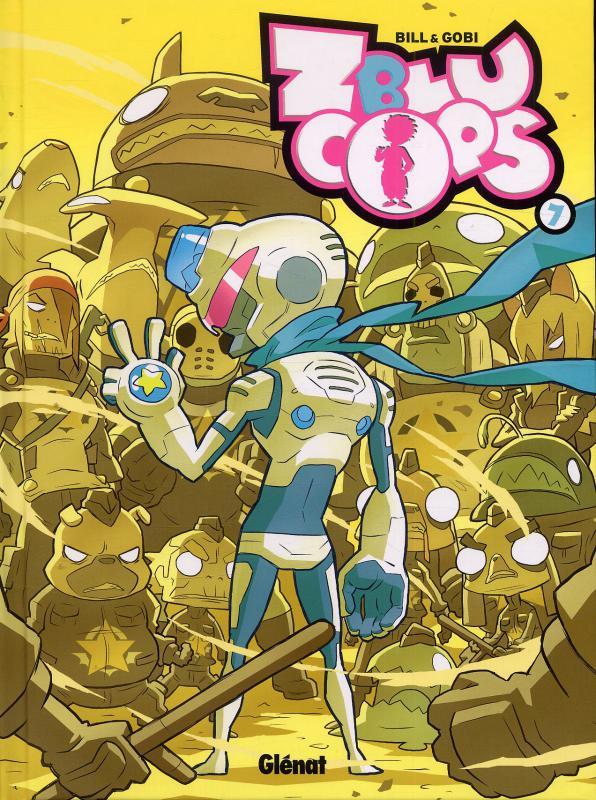 Zblu cops T7 : Turbo Justice (0), bd chez Glénat de Gaubert, Bill, Naïade