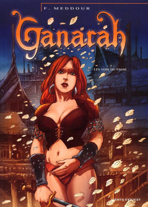 Ganarah T3 : La voix du passé (0), bd chez Vents d'Ouest de Meddour, Paitreau