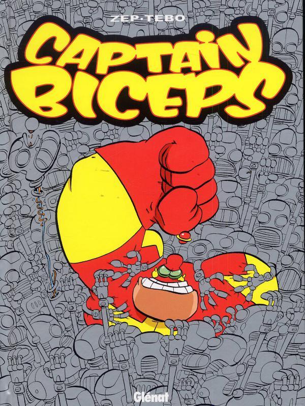 Captain Biceps T4 : L'inoxydable (0), bd chez Glénat de Zep, Tébo