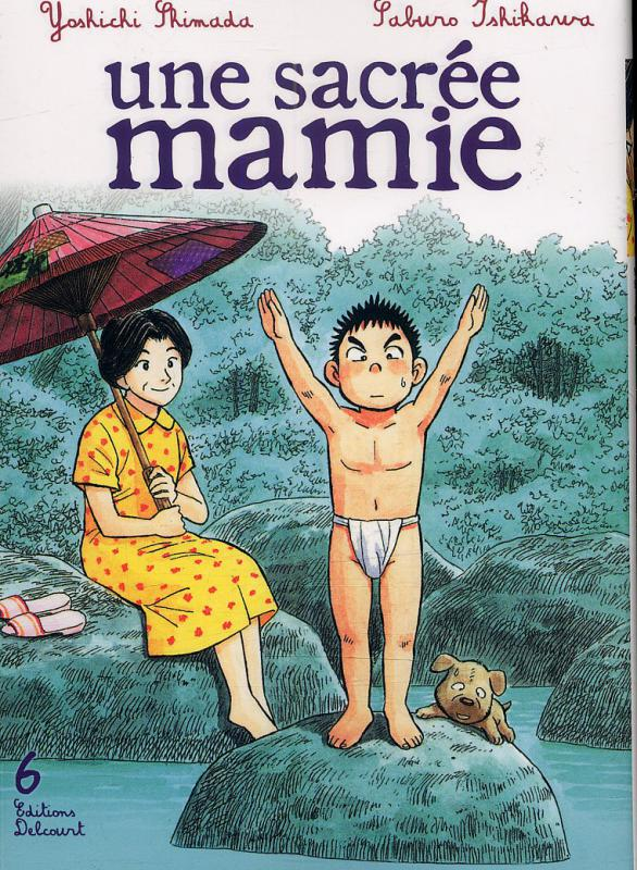 Une sacrée mamie T6, manga chez Delcourt de Shimada, Ishikawa
