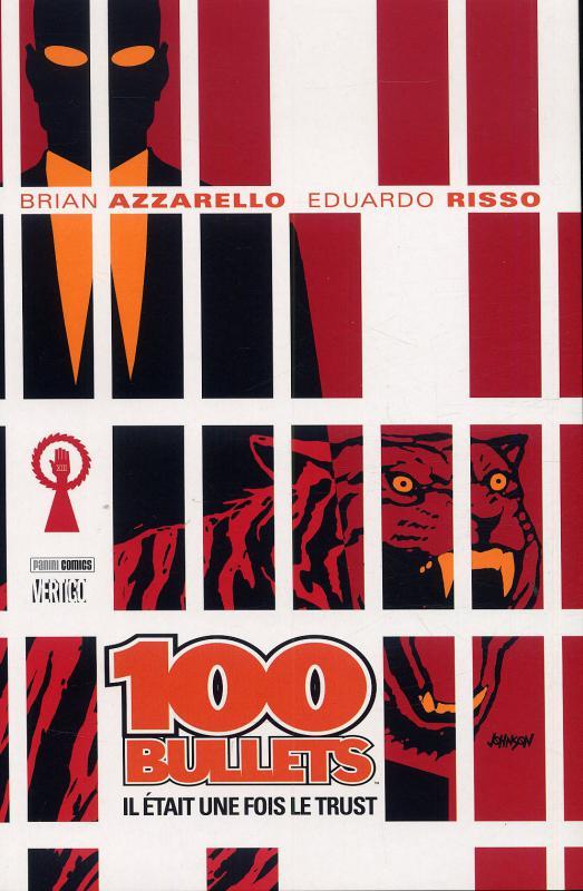 100 Bullets – Edition Softcover, T10 : Il était une fois le trust (0), comics chez Panini Comics de Azzarello, Risso, Mulvihill, Johnson