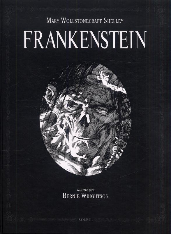 Frankenstein, comics chez Soleil de Shelley, Wrightson