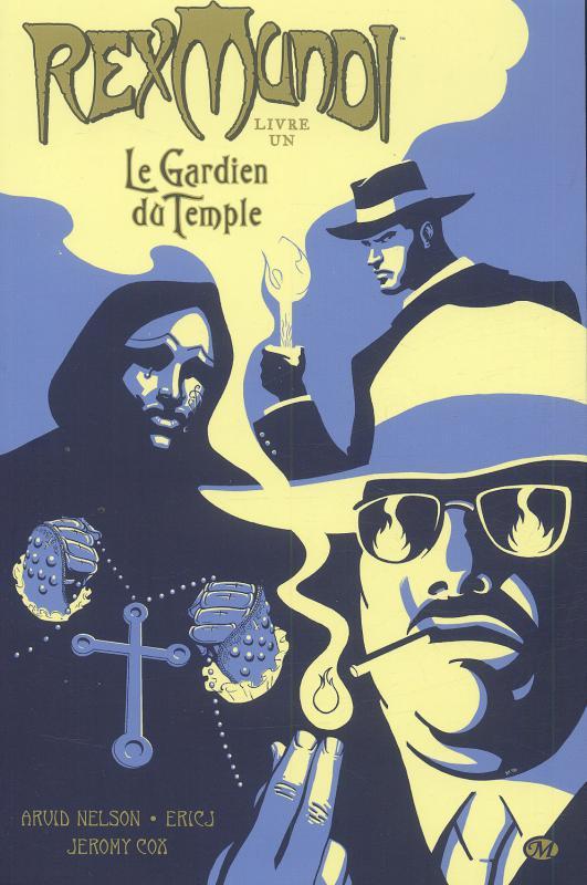 Rex Mundi T1 : Le gardien du temple (0), comics chez Milady Graphics de Nelson, Johnson, Cox, Ferreyra