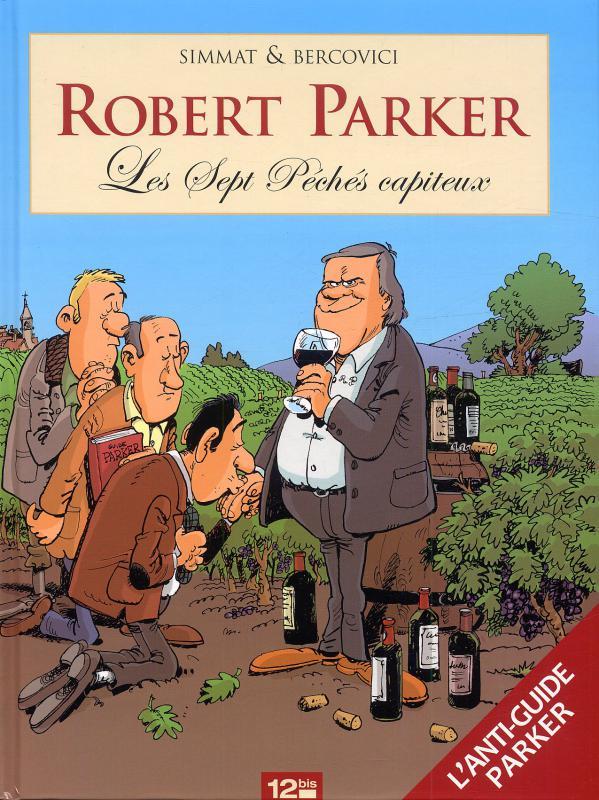 Robert Parker : Les 7 péchés capiteux (0), bd chez 12 bis de Simmat, Bercovici, Bonaventure