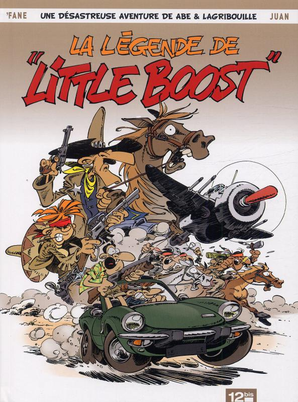 Abe et la gribouille T1 : La légende de Little Boost (0), bd chez 12 bis de Fane, Juan, Leprince
