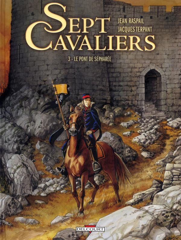 Sept cavaliers T3 : Le pont de Sepharée (0), bd chez Delcourt de Terpant