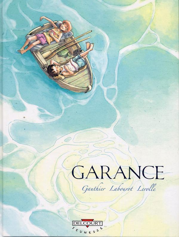 Garance, bd chez Delcourt de Gauthier, Labourot, Lerolle