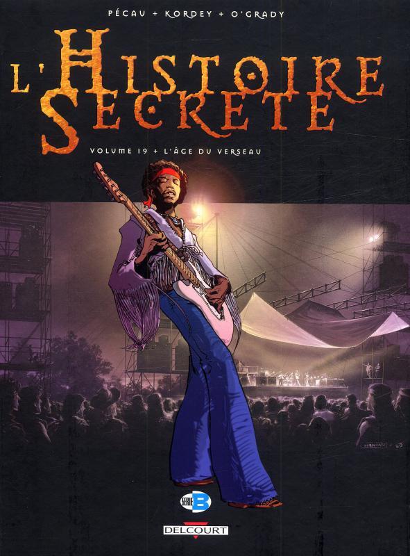L'histoire secrète T19 : L'âge du verseau (0), bd chez Delcourt de Pécau, Kordey, O'Grady