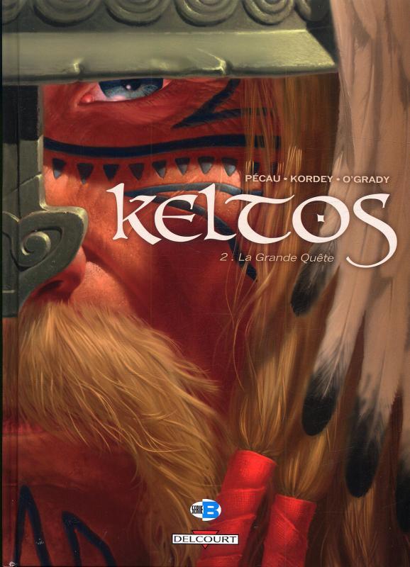 Keltos T2 : La grande quête (0), bd chez Delcourt de Pécau, Kordey, O'Grady