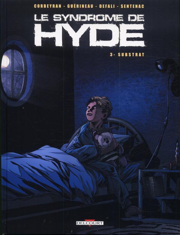 Le syndrome de Hyde T3 : Substrat (0), bd chez Delcourt de Guérin, Corbeyran, Defali, Sentenac