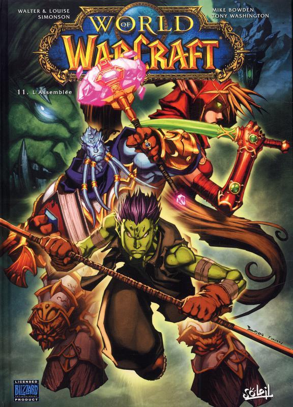 World of Warcraft T11 : L'Assemblée (0), comics chez Soleil de Simonson, Simonson, Bowden, Washington, Collectif
