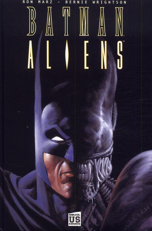 Batman vs Aliens T1, comics chez Soleil de Marz, Wrightson, Wright, Hollingsworth