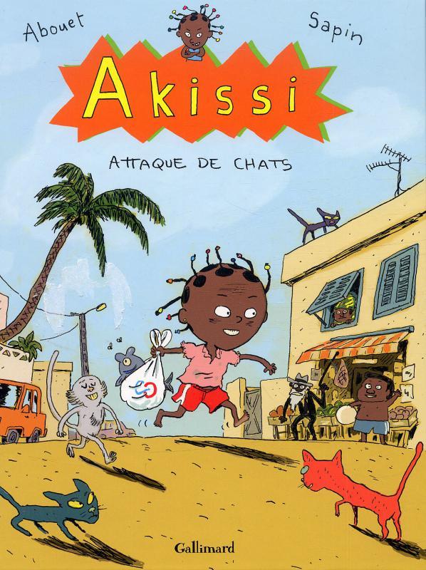Akissi T1 : Attaque de chats (0), bd chez Gallimard de Abouet, Sapin, Sapin