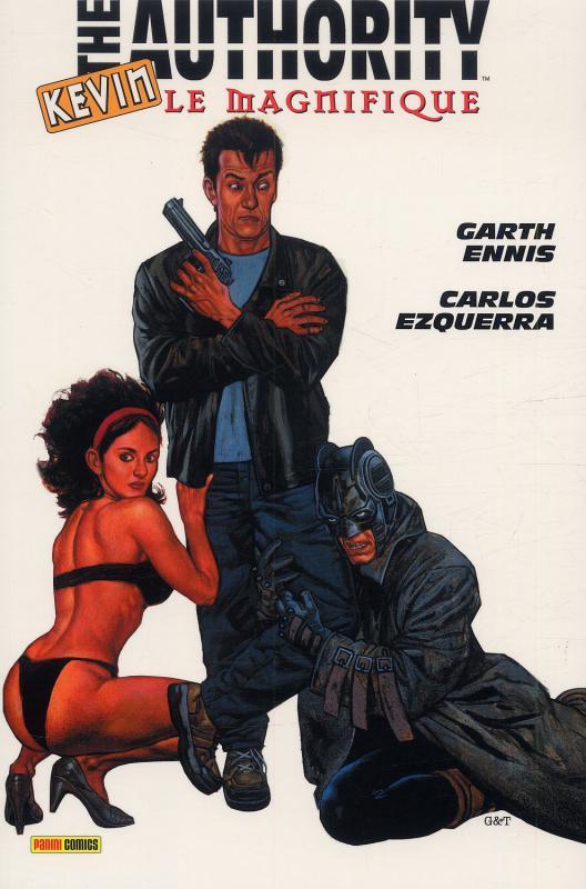 The Authority (ancienne édition) – cycle La saga de Kev, T2 : Kevin le magnifique (0), comics chez Panini Comics de Ennis, Ezquerra, Baron, Fabry