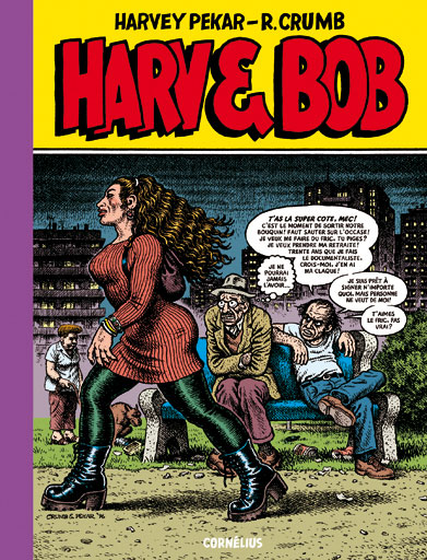 Harv'n Bob, comics chez Cornelius de Pekar, Crumb