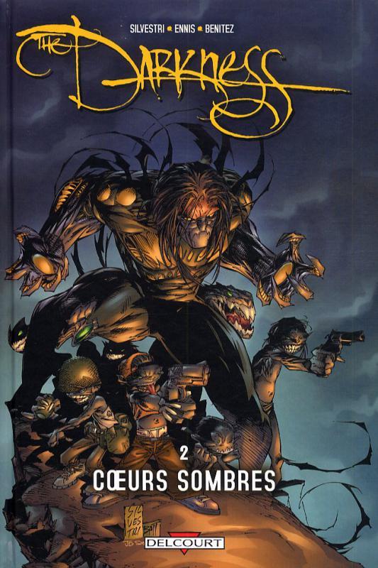 Darkness T2 : Coeurs sombres (1), comics chez Delcourt de Coney, Ennis, Silvestri, Tan, Lashley, Benitez, Lansag, Haberlin, Isanove, Nelson, Steigerwald, Wengler, Firchow