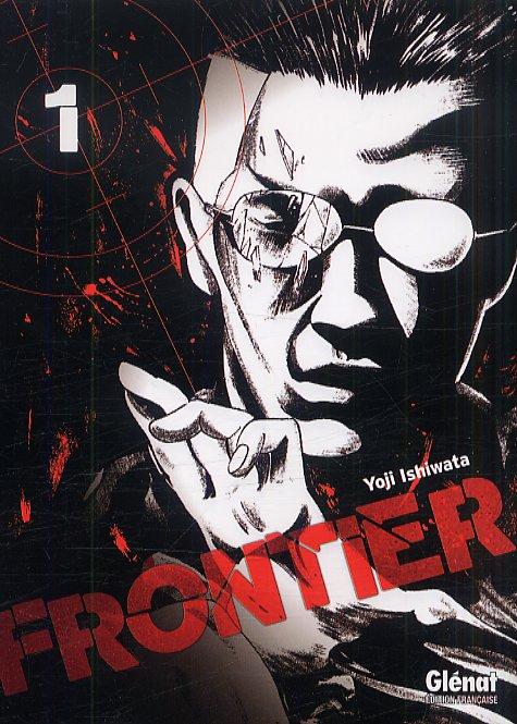 Frontier T1, manga chez Glénat de Ishiwata