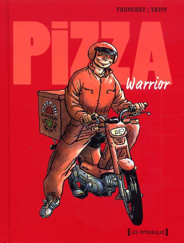 Pizza Warrior, bd chez Drugstore de Tronchet, Tripp