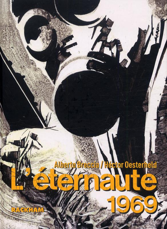 L'eternaute 1969, comics chez Rackham de Oesterheld, Breccia