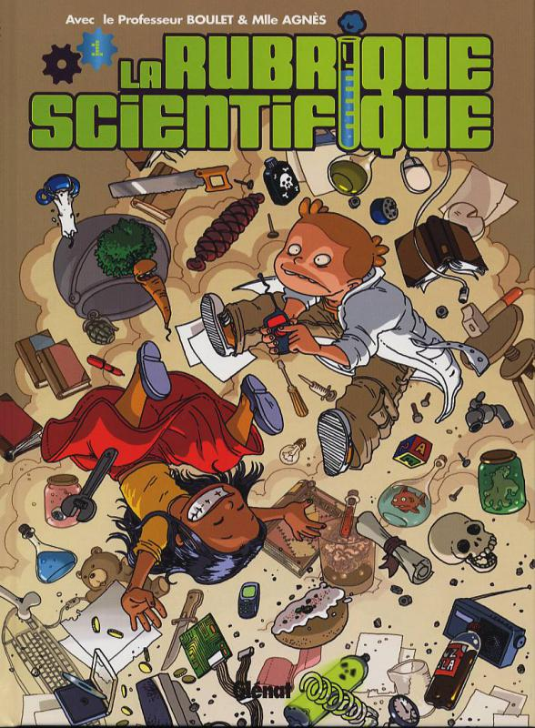 La rubrique scientifique T1, bd chez Glénat de Boulet