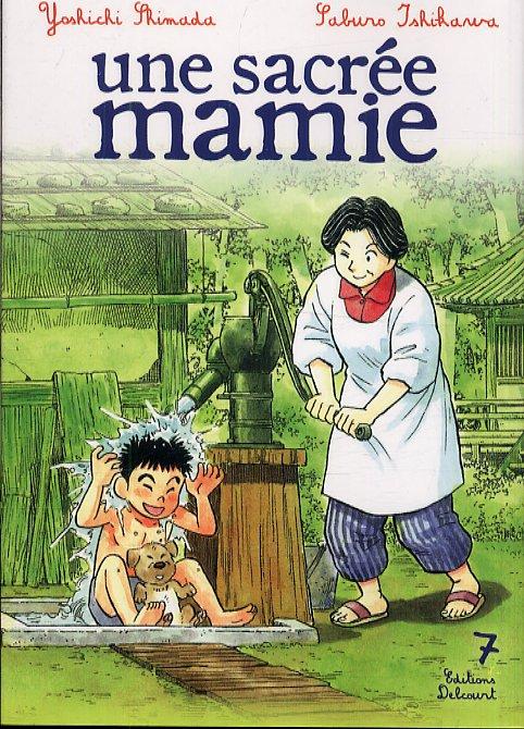 Une sacrée mamie T7, manga chez Delcourt de Shimada, Ishikawa