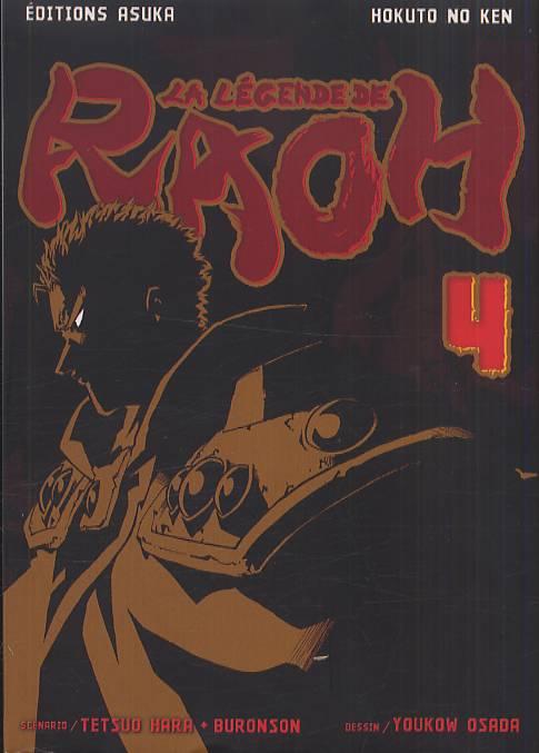 Hokuto No Ken - La légende de Raoh T4, manga chez Asuka de Hara, Buronson, Osada