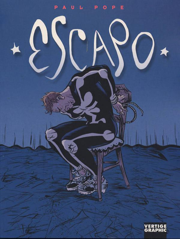 Escapo, comics chez Vertige Graphic de Pope