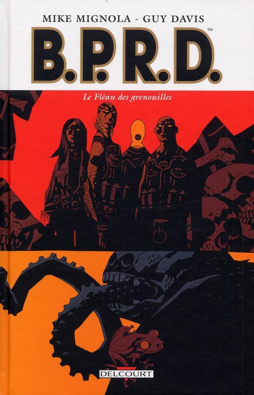 B.P.R.D. T3 : Le fléau des grenouilles (0), comics chez Delcourt de Mignola, Davis, Stewart