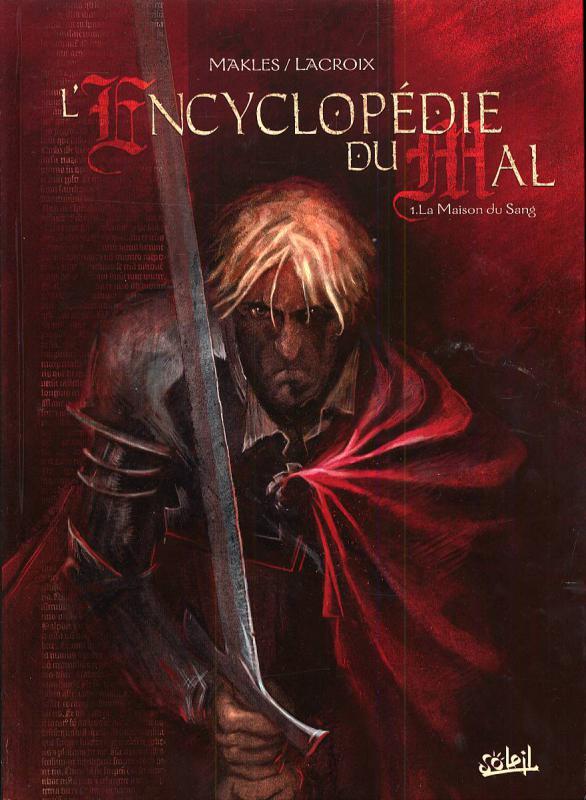 L'encyclopédie du mal   T1 : La maison du sang (0), bd chez Soleil de Makles, Lacroix